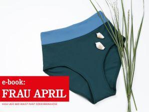 Studio Schnittreif - eBook Pants/ Bikinihose Frau April