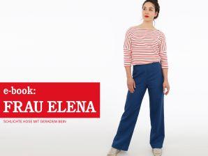 Studio Schnittreif - eBook Hose Frau Elena