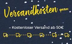 ab 50€ Bestellwert keine Versandkosten innerhalb Deutschlands